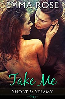Take Me: Taken in the Dark by [Rose, Emma]