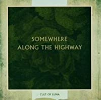 Somewhere Along The Highway (2001-08-02)