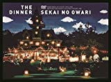 The Dinner|SEKAI NO OWARI