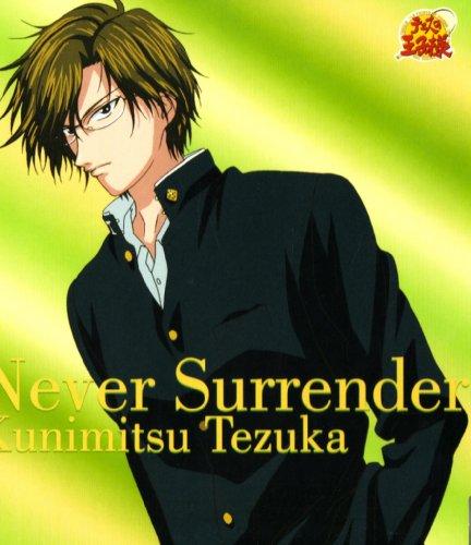 Never Surrender / 手塚国光(置鮎龍太郎)