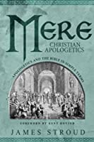 Mere Christian Apologetics: Apologetics and the Bible in Simple Terms [並行輸入品]