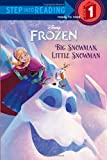 Big Snowman, Little Snowman (Disney Frozen) (Step into Reading)