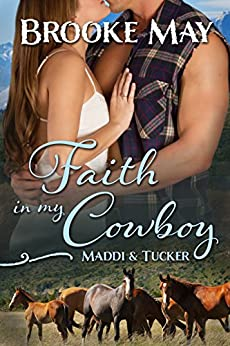 Faith in My Cowboy (My Cowboy Series) by [May, Brooke]