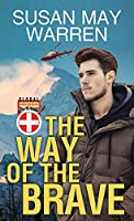 The Way of the Brave (Center Point Large Print: Global Search and Rescue)