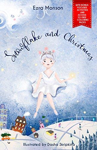 Snowflake and Christmas (English Edition)