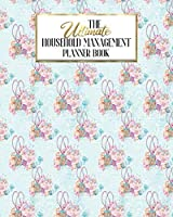 The Ultimate Household Planner Management Book: Love Sewing Sewing Floral Mom Tracker   Family Record   Calendar Contacts Password   School Medical Dental Babysitter   Goals Financial Budget Expense