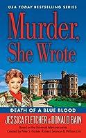Murder, She Wrote: Death of a Blue Blood (Murder She Wrote)