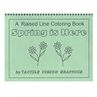A Raised Line Colouring Book - Spring is Here