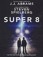 Super 8 [Italian Edition]