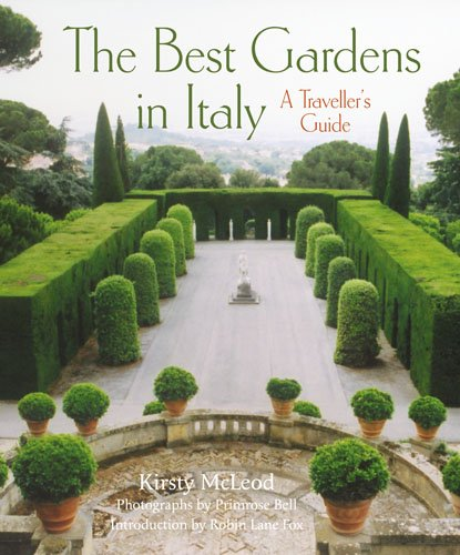 Download The Best Gardens in Italy: A Traveller's Guide 0711234191