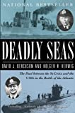 Deadly Seas: The Duel Between The St.Croix And The U305 In The Battle Of The Atlantic (English Edition)