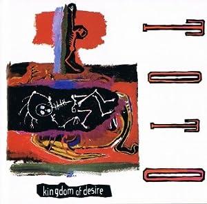 キングダム・オヴ・デザイア ~欲望の王国