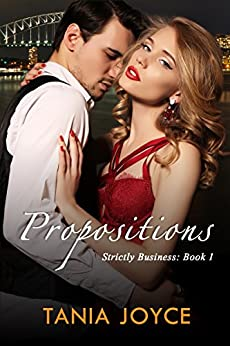 Propositions: Strictly Business Book 1 by [Joyce, Tania]