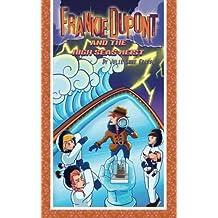 Frankie DuPont and the High Seas Heist