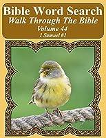 Bible Word Search Walk Through the Bible Volume 44: 1 Samuel #1 Extra Large Print
