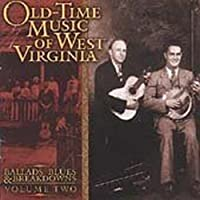 Old Time Music of West Virginia Vol. 2