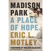 Madison Park: A Place of Hope【洋書】 [並行輸入品]