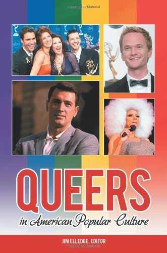 Queers in American Popular Culture (Praeger Perspectives)