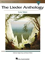 The Lieder Anthology: Low Voice (Vocal Library)