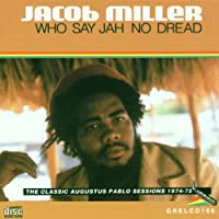 Who Say Jah No Dread?