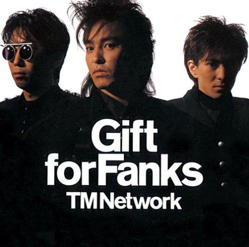 Gift for Fanks(DVD付) - TM NETWORK
