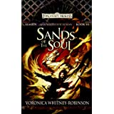 Sand of the Soul: Sembia: Gateway to the Realms, Book 6 (Sembia Gateway to the Realms)