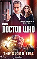 Doctor Who: The Blood Cell (12th Doctor novel)