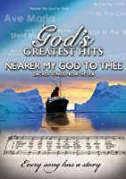 God's Greatest Hits: Nearer My God to Thee [DVD]