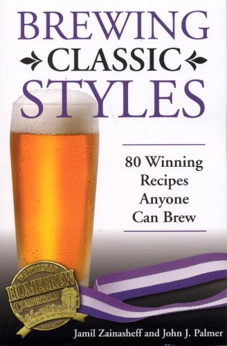 Brewing classic styles 80 winning recipes anyone can brew ebook brewing classic styles 80 winning recipes anyone can brew by zainasheff jamil fandeluxe Images