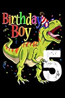 birthday boy 5: Kids 5Th Birthday Boy Dinosaur S Rawr Im 5 Dinosaur Journal/Notebook Blank Lined Ruled 6X9 100 Pages