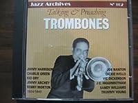 Talking & Preaching Trombones