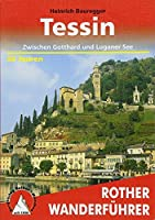 Tessin: Zwischen Gotthard und Luganer See. 50 Touren. Mit GPS-Daten