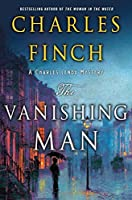 The Vanishing Man (Charles Lenox Mysteries)