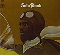 Solo Monk by Thelonious Monk (2003-08-19)