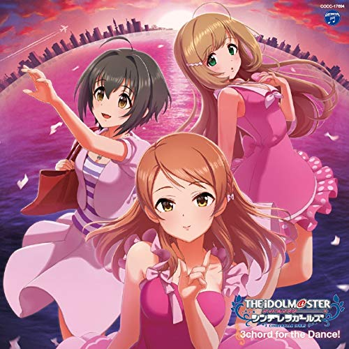 THE IDOLM@STER CINDERELLA MASTER 3chord for the Dance!