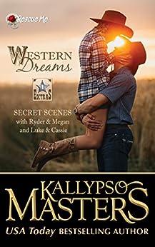 Western Dreams (Rescue Me Saga Extras #1) by [Masters, Kallypso]