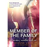 A Member Of The Family: Manson, Murder and Me