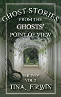 Ghost Stories from the Ghosts' Point of View, Vol. 2