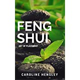 Feng Shui: art of placement (English Edition)