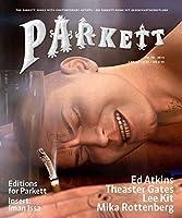 Parkett No. 98: Ed Atkins, Theaster Gates, Lee Kitt, Mika Rottenberg by Unknown(2016-07-26)