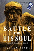 Battle for His Soul (West Brothers)
