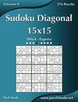 Sudoku Diagonal 15X15: Difícil a Experto, 276 Puzzles