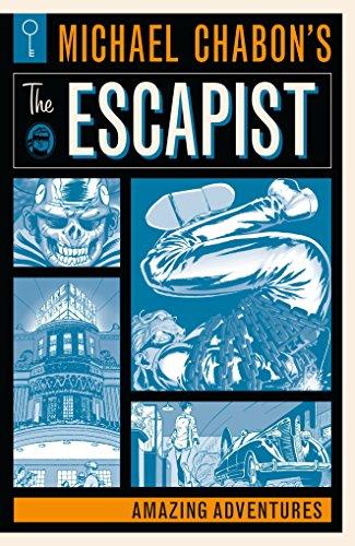 Download Michael Chabon's The Escapist: Amazing Adventures 1506704050