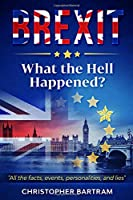 BREXIT - What the Hell Happened?