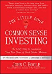 The Little Book of Common Sense Investing, Updated and Revised: The Only Way to Guarantee Your Fair Share of Stock Market...