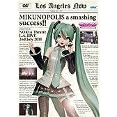 "MIKUNOPOLIS in LOS ANGELES ""はじめまして、初音ミクです"" [DVD]"