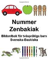 Svenska-Baskiska Nummer/Zenbakiak Bildordbok foer tvåspråkiga barn