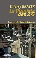 Le Pianiste des 2 G: Des nouvelles d'Aix-en-Provence