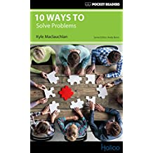 10 Ways to Solve Problems: Pocket Readers (English Edition)