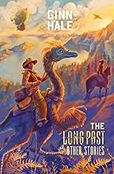 The Long Past & Other Stories (English Edition)